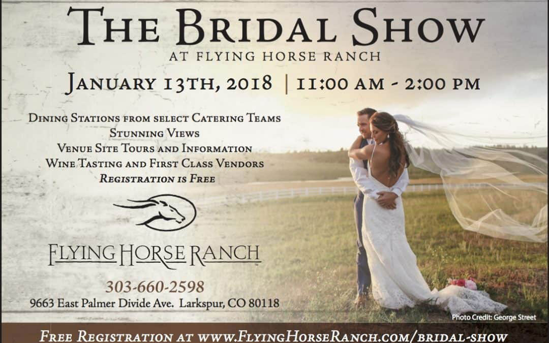 The Bridal Show at Flying Horse Ranch